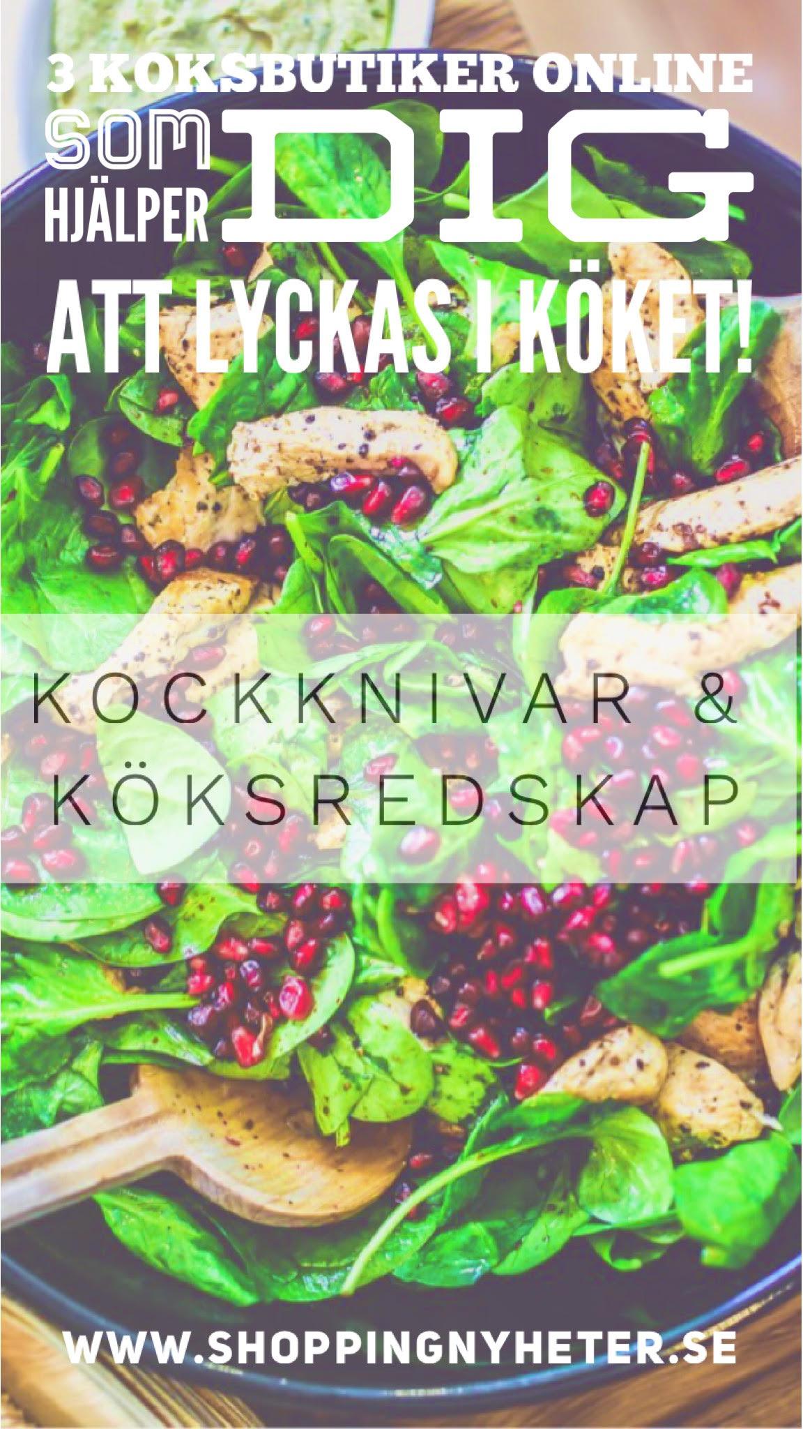 Här hittar du 3 köksbutiker online som kan hjälpa dig att lyckas i köket! Kockknivar och Köksredskap Online på nätet!